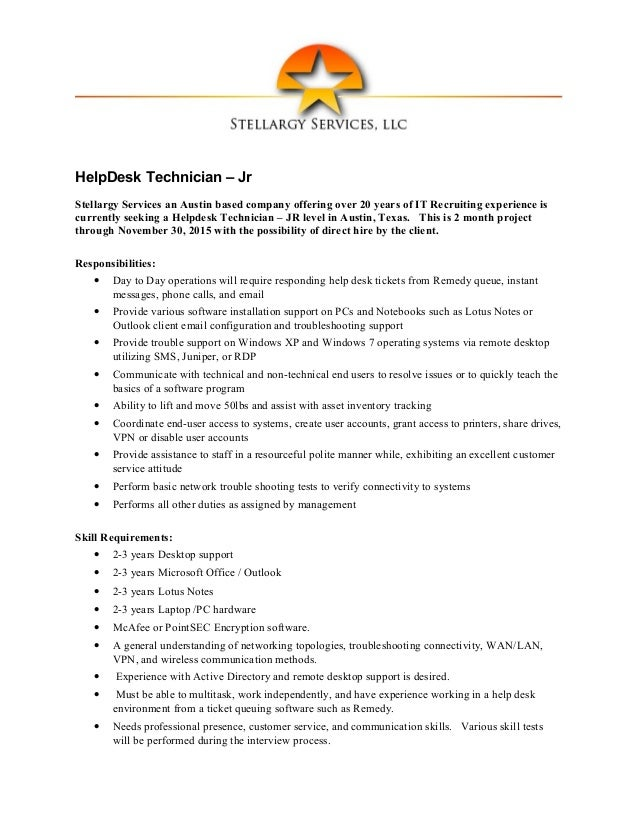 HelpDesk Technician – Jr Stellargy Services an Austin based company offering over 20 years of IT Recruiting experience is ...