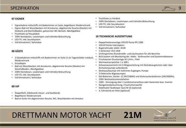 I DRETTMANN MOTOR YACHT I SPEZIFIKATION 07 EIGNER • Eignerkabine mittschiffs mit Badezimmer en Suite, begehbarer Kleidersc...