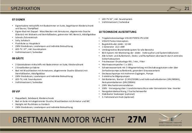 I DRETTMANN MOTOR YACHT I SPEZIFIKATION 07 EIGNER • Eignerkabine mittschiffs mit Badezimmer en Suite, begehbaren Kleidersc...