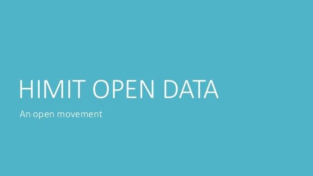 HIMIT OPEN DATA An open movement