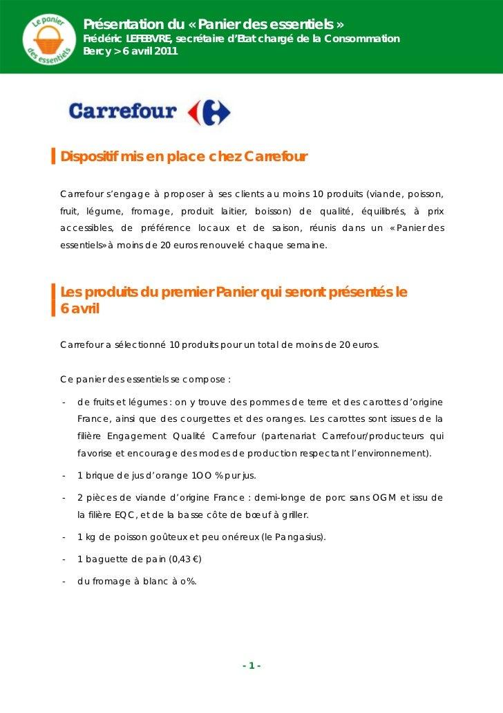 Présentation du « Panier des essentiels »Frédéric LEFEBVRE, secrétaire d'Etat chargé de la                 Consommation   ...