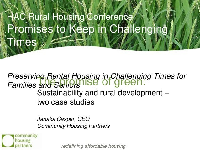 HAC Rural Housing ConferencePromises to Keep in ChallengingTimesPreserving Rental Housing in Challenging Times forFamilies...