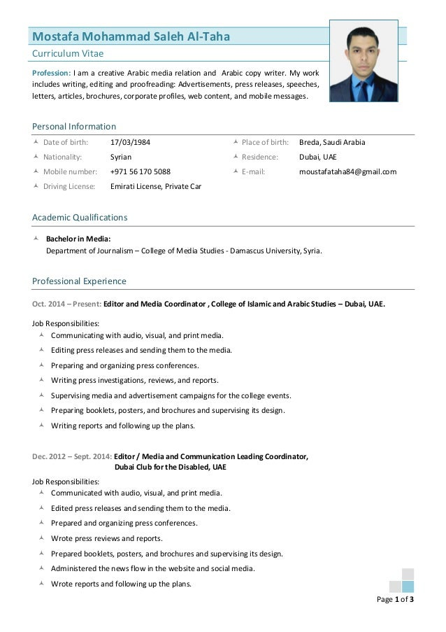 Page 1 of 3 Mostafa Mohammad Saleh Al-Taha Curriculum Vitae I am a creative Arabic media relation and Arabic copy writer. ...