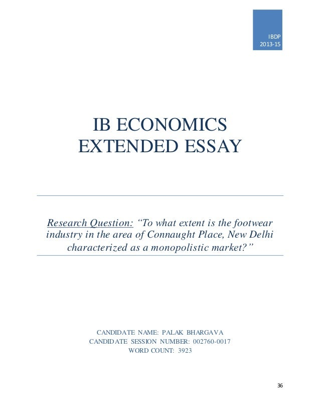 extended essay in economics Choosing the best economics ib extended essay topics the international  baccalaureate (ib) program for economics aims to create a way to help young.