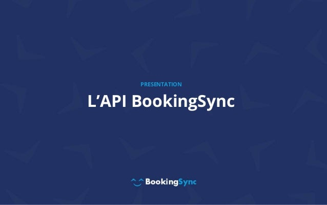 L'API BookingSync PRESENTATION