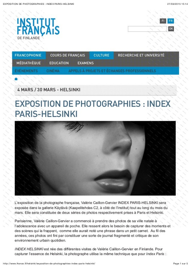 27/03/2015 15:14EXPOSITION DE PHOTOGRAPHIES : INDEX PARIS-HELSINKI Page 1 sur 5http://www.france.fi/helsinki/exposition-de-...