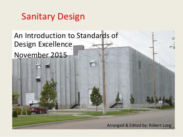 Sanitary Design An Introduction To Standards Of Design Excellence November  2015 Arranged U0026 Edited By: ...