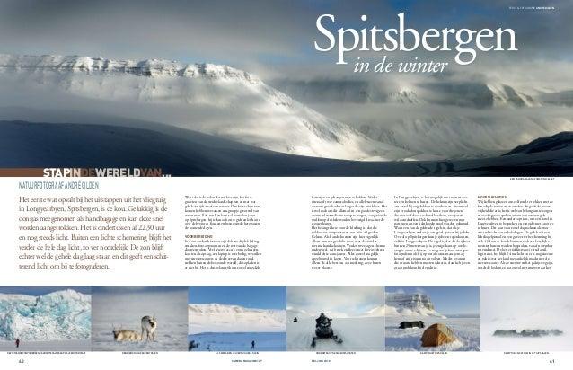 Spitsbergenin de winter Het eerste wat opvalt bij het uitstappen uit het vliegtuig in Longyearbyen, Spitsbergen, is de kou...