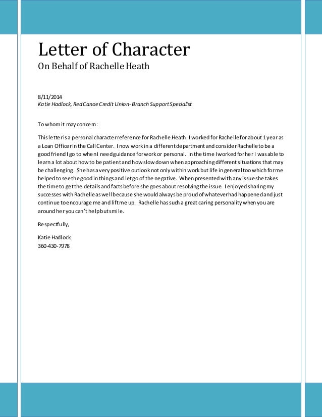 Letter of Character On Behalf of RachelleHeath 8/11/2014 Katie Hadlock,Red CanoeCredit Union- Branch SupportSpecialist To ...