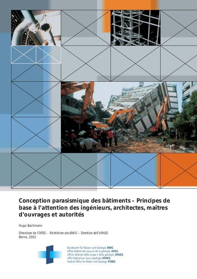 Conception parasismique des bâtiments – Principes debase à l'attention des ingénieurs, architectes, maîtresd'ouvrages et a...