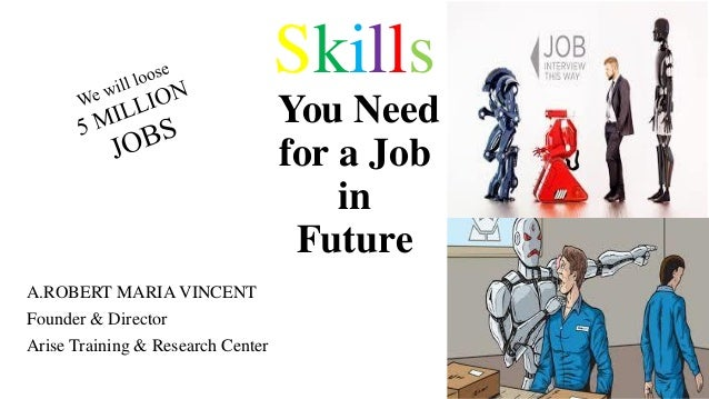 need a job - a   7 skills - need of the hour - unemployment 2030