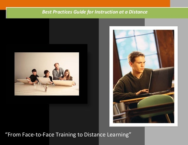 """From Face-to-Face Training to Distance Learning"" Best Practices Guide for Instruction at a Distance"