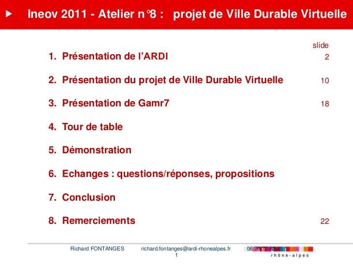    Ineov 2011 - Atelier n°8 : projet de Ville Durable Virtuelle                                                          ...