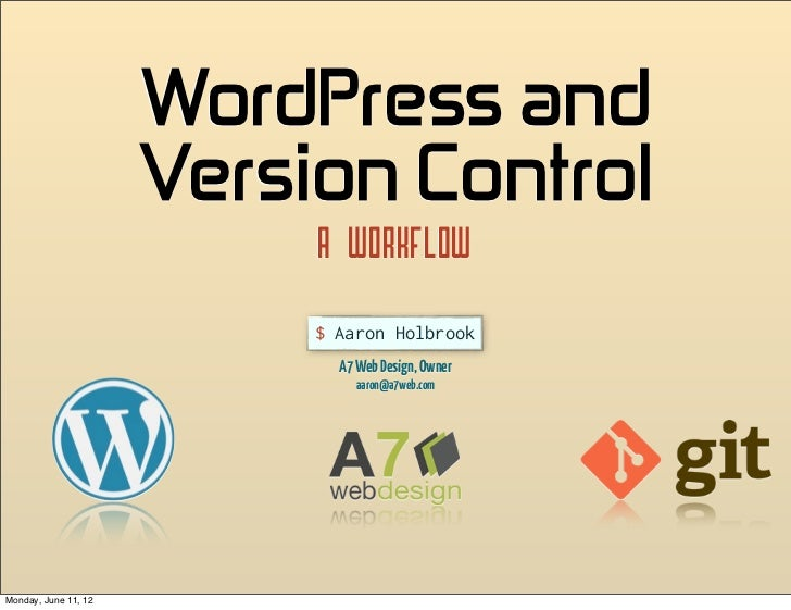 WordPress and                       Version Control                           A Workflow                           $ Aa...
