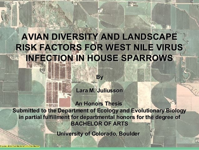 AVIAN DIVERSITY AND LANDSCAPEAVIAN DIVERSITY AND LANDSCAPE RISK FACTORS FOR WEST NILE VIRUSRISK FACTORS FOR WEST NILE VIRU...