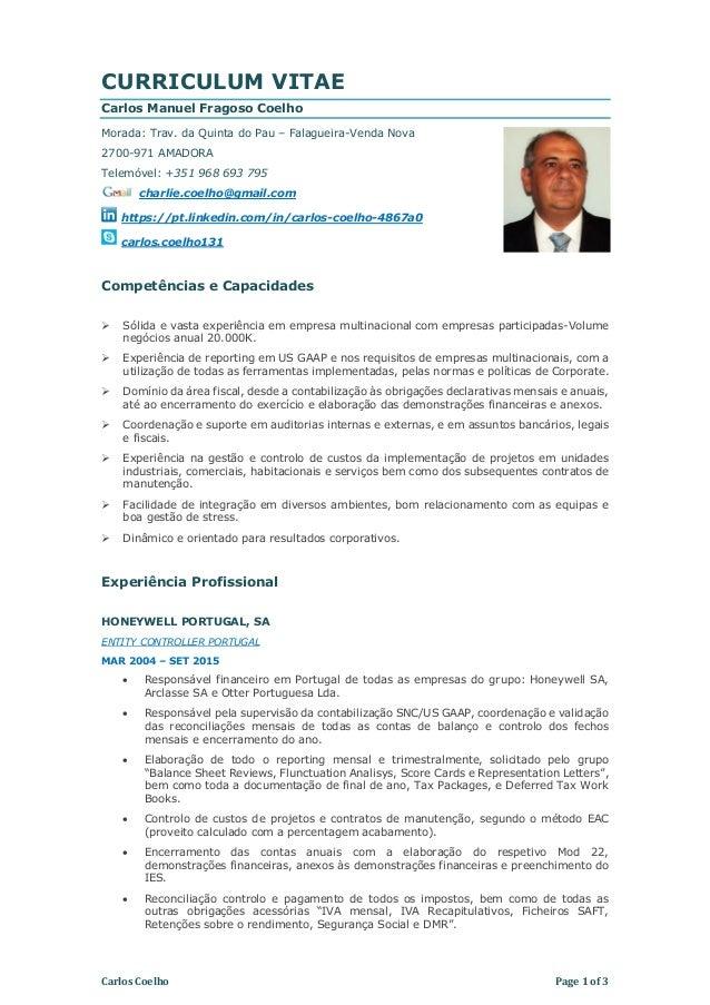 Carlos Coelho Page 1 of 3 CURRICULUM VITAE Carlos Manuel Fragoso Coelho Morada: Trav. da Quinta do Pau – Falagueira-Venda ...