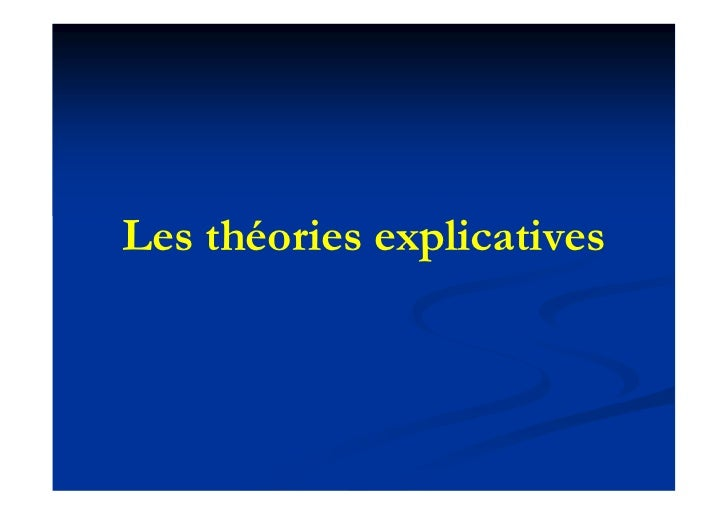Les théories explicatives