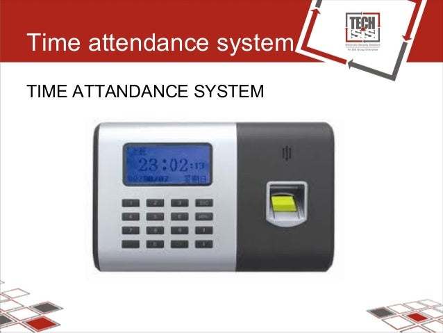 Time attendance system TIME ATTANDANCE SYSTEM