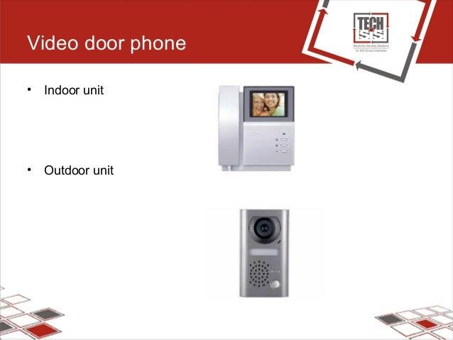 Video door phone • Indoor unit • Outdoor unit