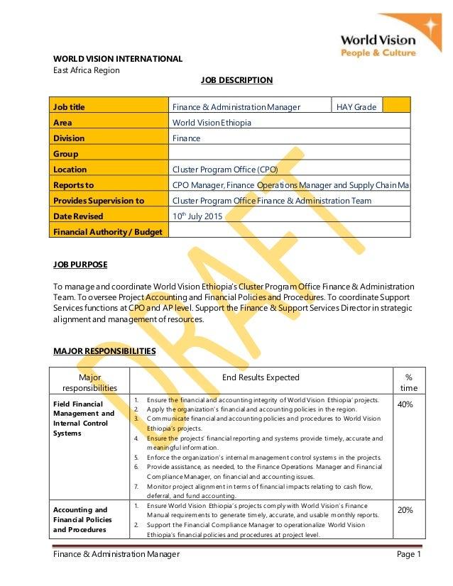 Finance & Administration Manager Page 1 WORLD VISION INTERNATIONAL East Africa Region JOB DESCRIPTION Job title Finance & ...