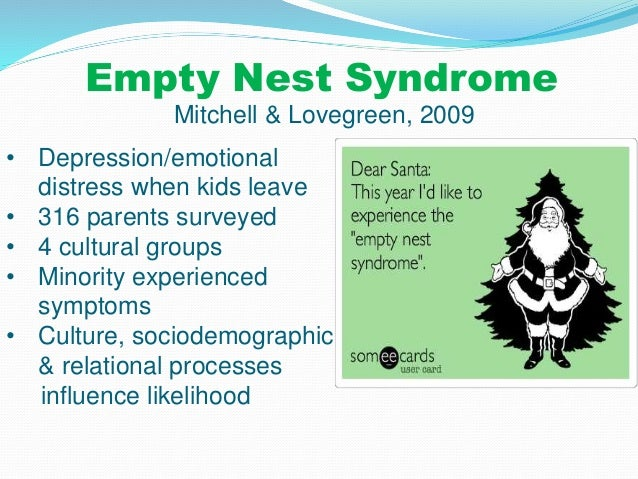 an analysis of the topic of the empty nest syndrome In this lesson, we discuss the four stages of traditional family life that sociologists study although the concept of family has changed with.
