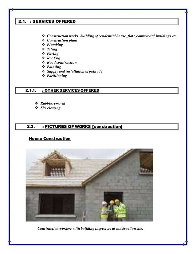 2.1. : SERVICES OFFERED  Construction works: building of residential house, flats, commercial buildings etc.  Constructi...