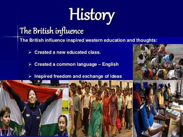 influence of british culture in india Impact of british rule in india - informative & researched article on impact of british rule in india from indianetzone, the largest free encyclopedia on india.