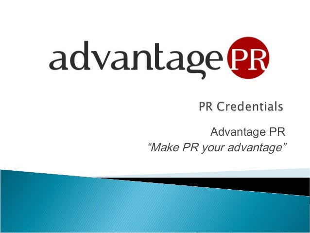 "Advantage PR ""Make PR your advantage"""