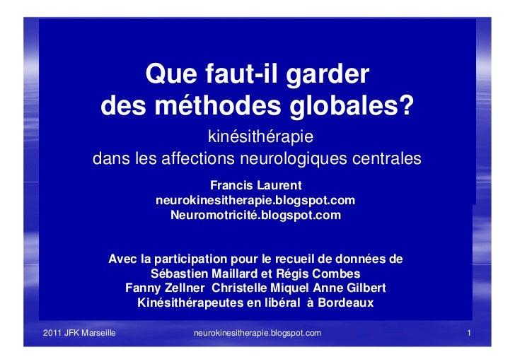 Que faut-il garder              des méthodes globales?                            kinésithérapie            dans les affec...