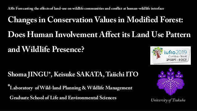 2019-10-04 1 A8b: Forecasting the effects of land-use on wildlife communities and conflict at human-wildlife interface Cha...