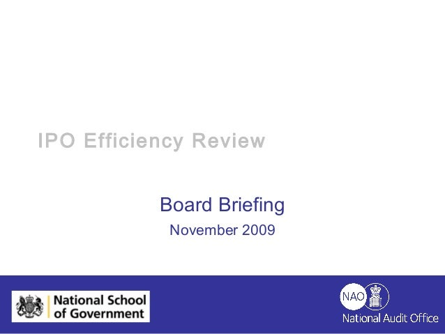 HELPING THE NATION SPEND WISELY IPO Efficiency Review Board Briefing November 2009