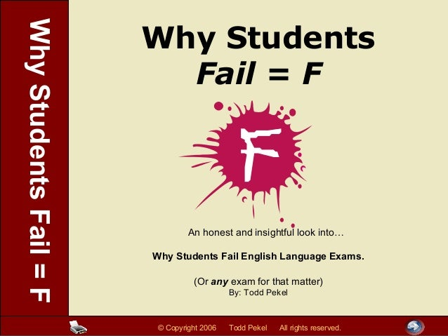 reasons why students fail in english 10 reasons nonreaders don't read — and how to change their minds  the reasons students offered to explain their  they read — and to fail the test.