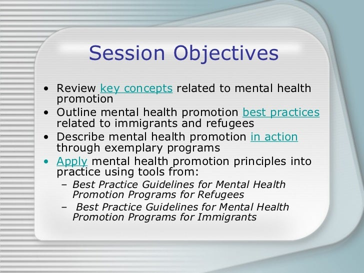 what is mental health promotion As an example, the gatehouse project has been developing and evaluating a  school-based mental health promotion strategy in australia since.