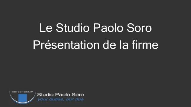 Le Studio Paolo Soro Présentation de la firme