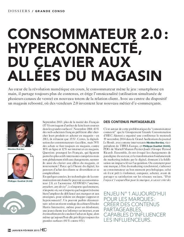 CONSOMMATEUR 2.0: HYPERCONNECTÉ, DU CLAVIER AUX ALLÉES DU MAGASIN dossiers / G R A N D E C O N S O Septembre 2013: plus ...