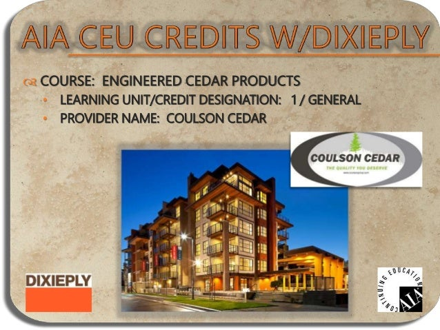  COURSE: FIRE RETARDANT TREATED WOOD 2014 • LEARNING UNIT/CREDIT DESIGNATION: 1.5 / HSW • PROVIDER NAME: HOOVER TREATED W...