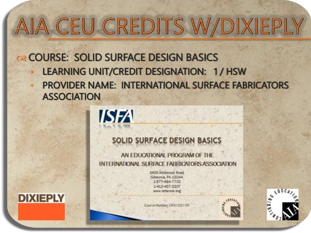  COURSE: THE BENEFITS AND USES FOR CELLULAR PVC TRIM • LEARNING UNIT/CREDIT DESIGNATION: 1 / HSW • PROVIDER NAME: VERSATE...