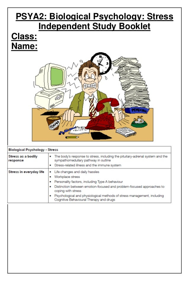 PSYA2: Biological Psychology: Stress Independent Study Booklet Class: Name: