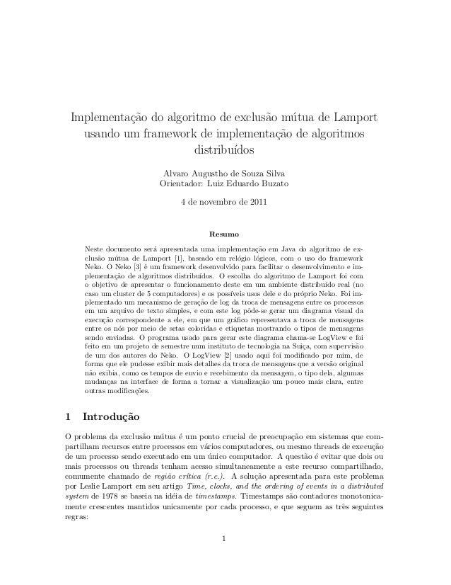 Implementa¸c˜ao do algoritmo de exclus˜ao m´utua de Lamport usando um framework de implementa¸c˜ao de algoritmos distribu´...