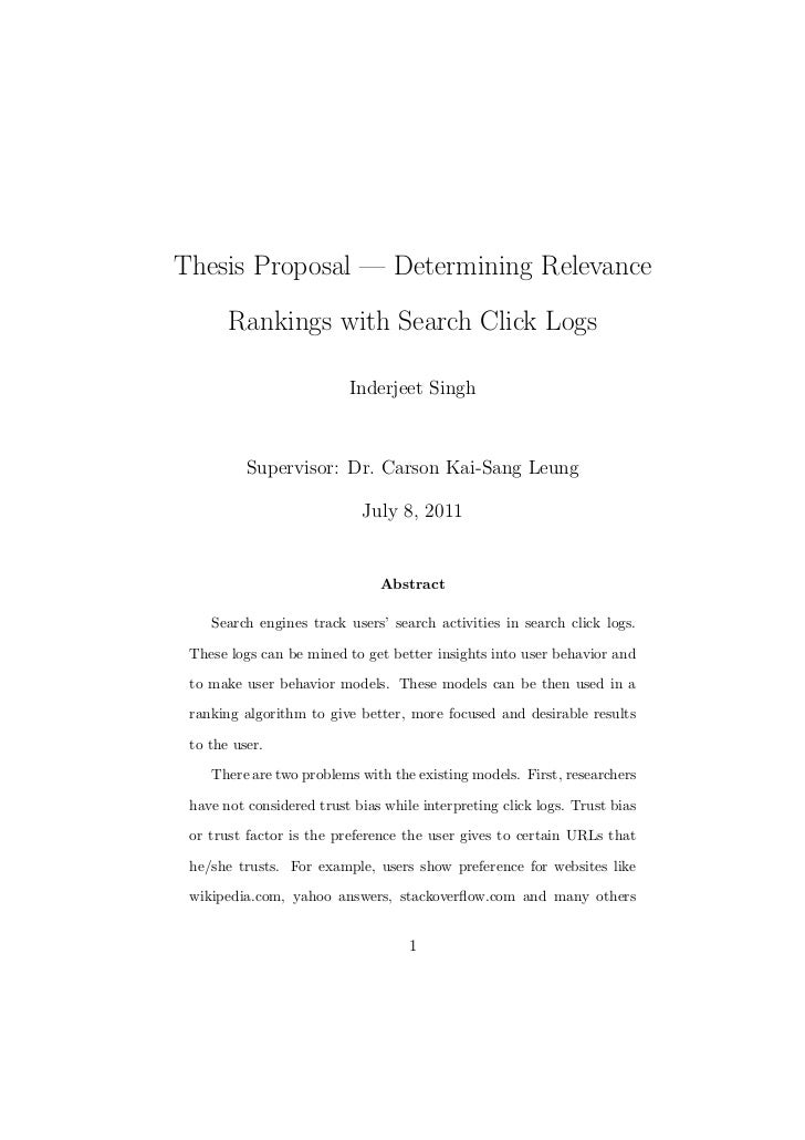 Thesis Proposal — Determining Relevance       Rankings with Search Click Logs                          Inderjeet Singh    ...