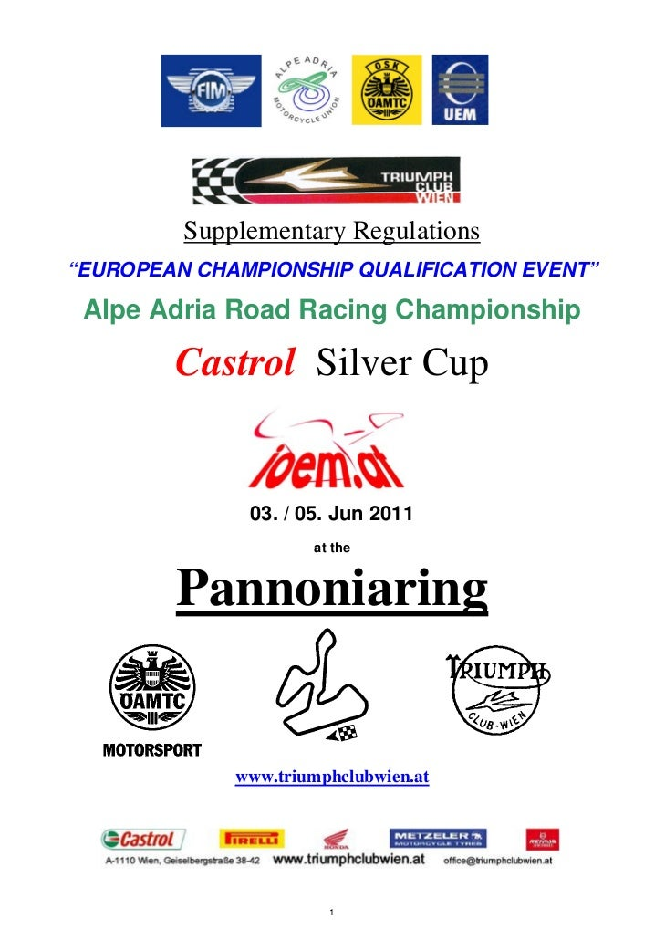 "Supplementary Regulations""EUROPEAN CHAMPIONSHIP QUALIFICATION EVENT"" Alpe Adria Road Racing Championship        Castrol Si..."