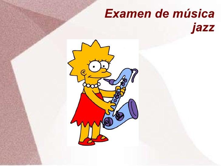 Examen de música jazz