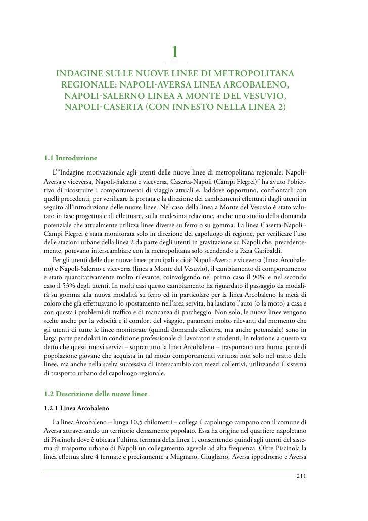 1     INDAGINE SULLE NUOVE LINEE DI METROPOLITANA      REGIONALE: NAPOLIAVERSA LINEA ARCOBALENO,       NAPOLISALERNO LIN...