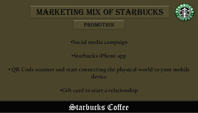 marketing mix of starbucks 7 ps The marketing mix of the 5 ps (charles  relationship marketing in  services other marketing mix concept: the 7 ps: product  starbucks cafe  example.
