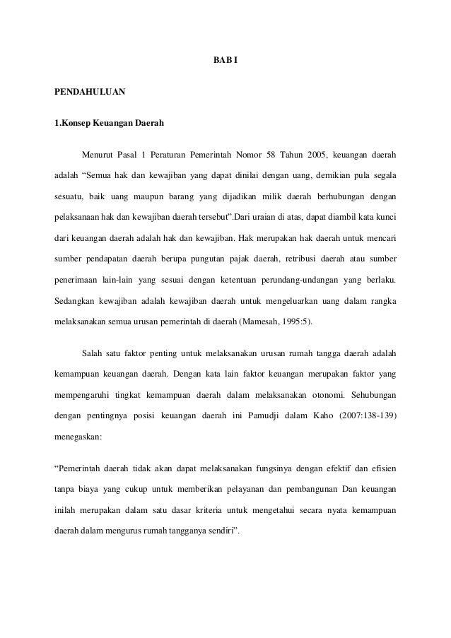 BAB I  PENDAHULUAN  1.Konsep Keuangan Daerah  Menurut Pasal 1 Peraturan Pemerintah Nomor 58 Tahun 2005, keuangan daerah ad...