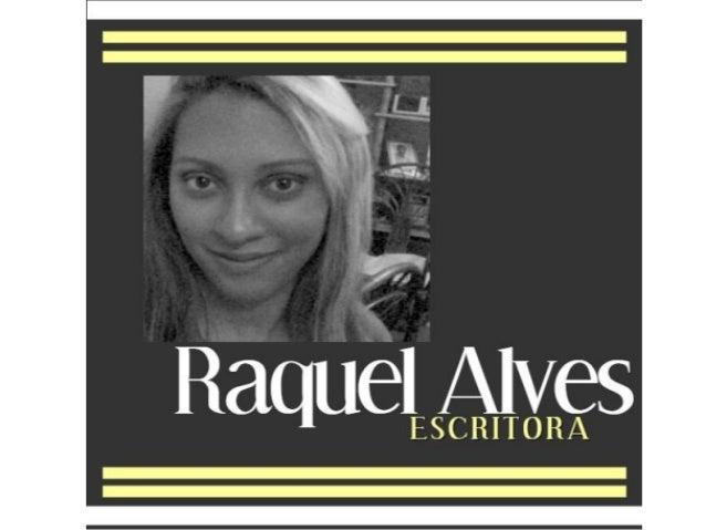 Conheça a escritora cearense Raquel Alves (atualizado 2019)