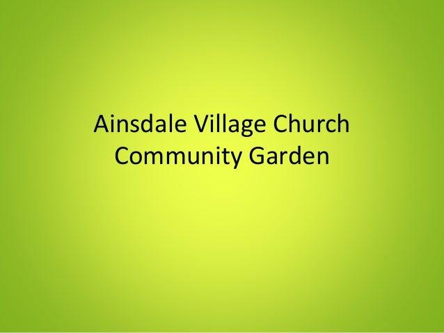 Ainsdale Village Church Community Garden