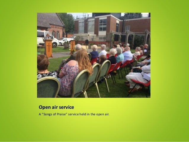 """Open air service A """"Songs of Praise"""" service held in the open air."""