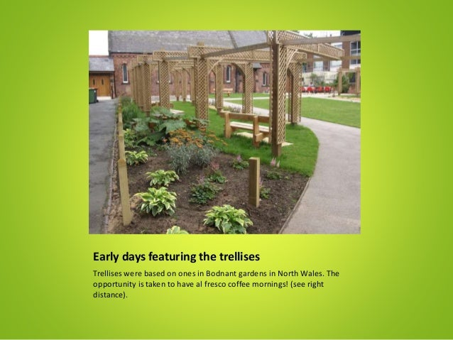 Early days featuring the trellises Trellises were based on ones in Bodnant gardens in North Wales. The opportunity is take...