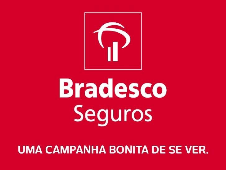 Bradesco Seguros - Bonita